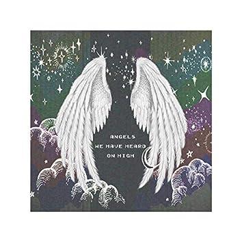 Angels We Have Heard On High (Gloria)