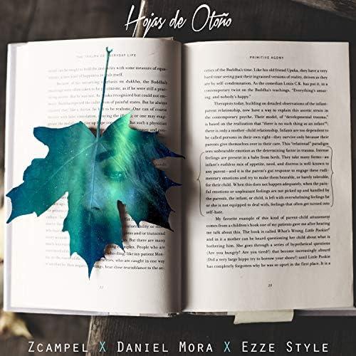 Zcampel feat. Daniel Mora & Ezze Style