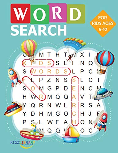 "Compare Textbook Prices for Word Search for Kids for Ages 8-10: 60 Large Print Kids Word Find Puzzles: Jumbo Word Seek Book 8.5""x11"" For Kids Ages 8-10 Kids Activity Book  ISBN 9781077165908 by Library, Kidz"