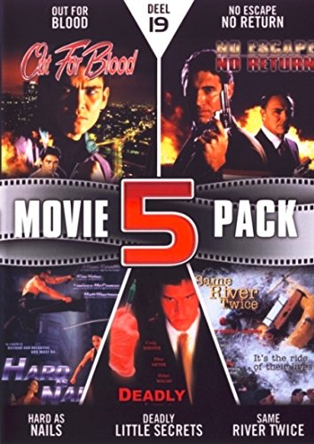 Movie 5 Pack Collection (Part 19) ( Out for Blood / No Escape No Return / Hard As Nails / Deadly Little Secrets / Same River Twice ) [ NON-USA FORMAT, PAL, Reg.2 Import - Netherlands ]