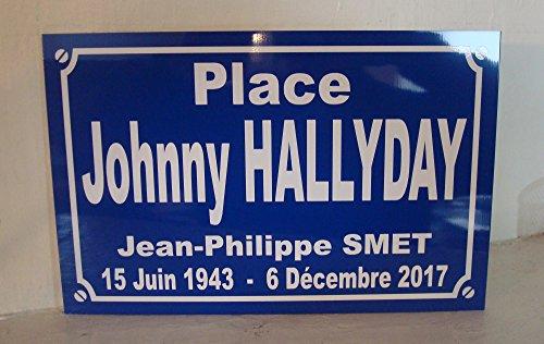 plaque de rue Johnny hallyday création Originale édition limitée Cadeau Fan collectionneur