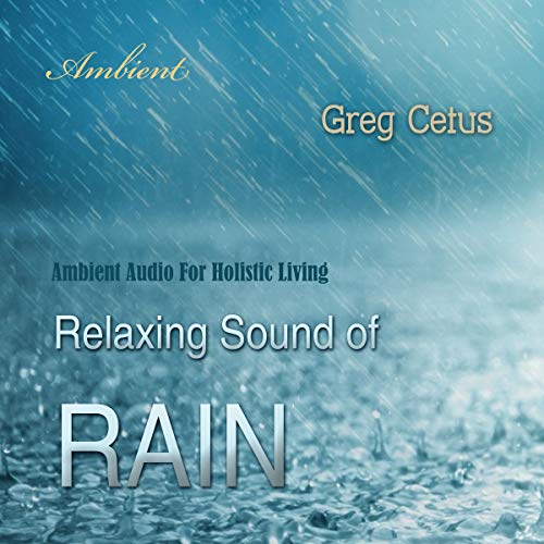 Relaxing Sound of Rain audiobook cover art