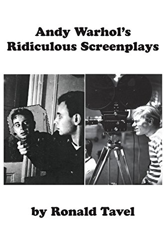 Andy Warhol's Ridiculous Screenplays