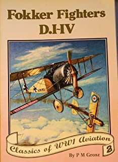 Windsock Datafile Special No. Fokker Fighters D.I - IV - Classics of WW1 Aviation Volume 2