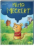 Mimo meckert: Ein Bilderbuch ueber Gefuehle und schlechte Laune fuer Kinder ab 3