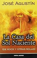 La Casa del Sol Naciente: de Rock y Otras Rolas 9702407923 Book Cover