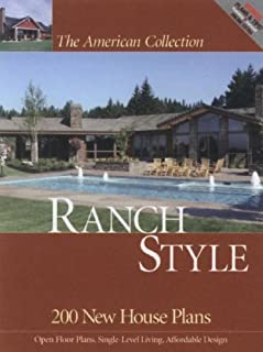American Collection Ranch Style: 200 New House Plans (The American Collection) (The American Collection)