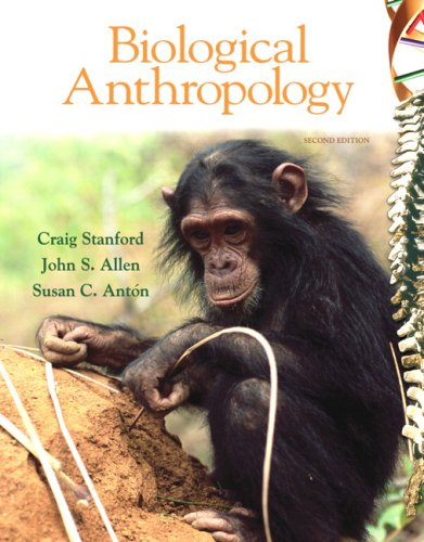 Biological Anthropology: The Natural History of Humankind