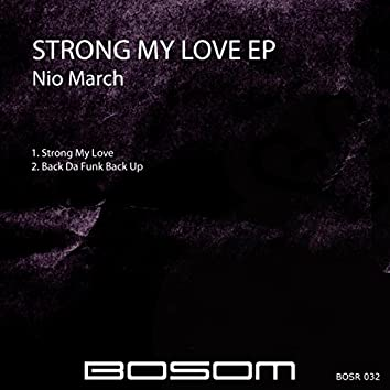Strong My Love EP