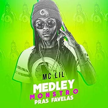 Medley Monstro Pras Favelas