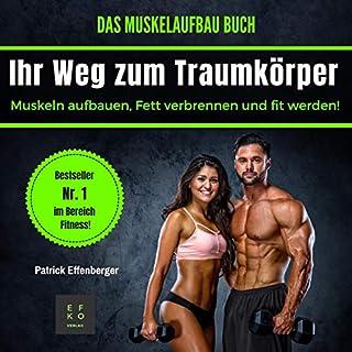 Das Muskelaufbau Buch: Muskeln aufbauen, fett verbrennen und fit werden! Titelbild