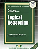 Logical Reasoning: Test Preparation Study Guide, Questions & Answers (General Aptitude and Abilities Series)