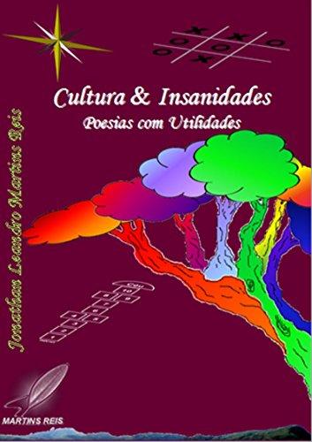 Cultura & Insanidades: Poesias com Utilidades (Portuguese Edition)