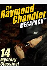 The Raymond Chandler MEGAPACK®: 14 Clasic Mysteries Kindle Edition
