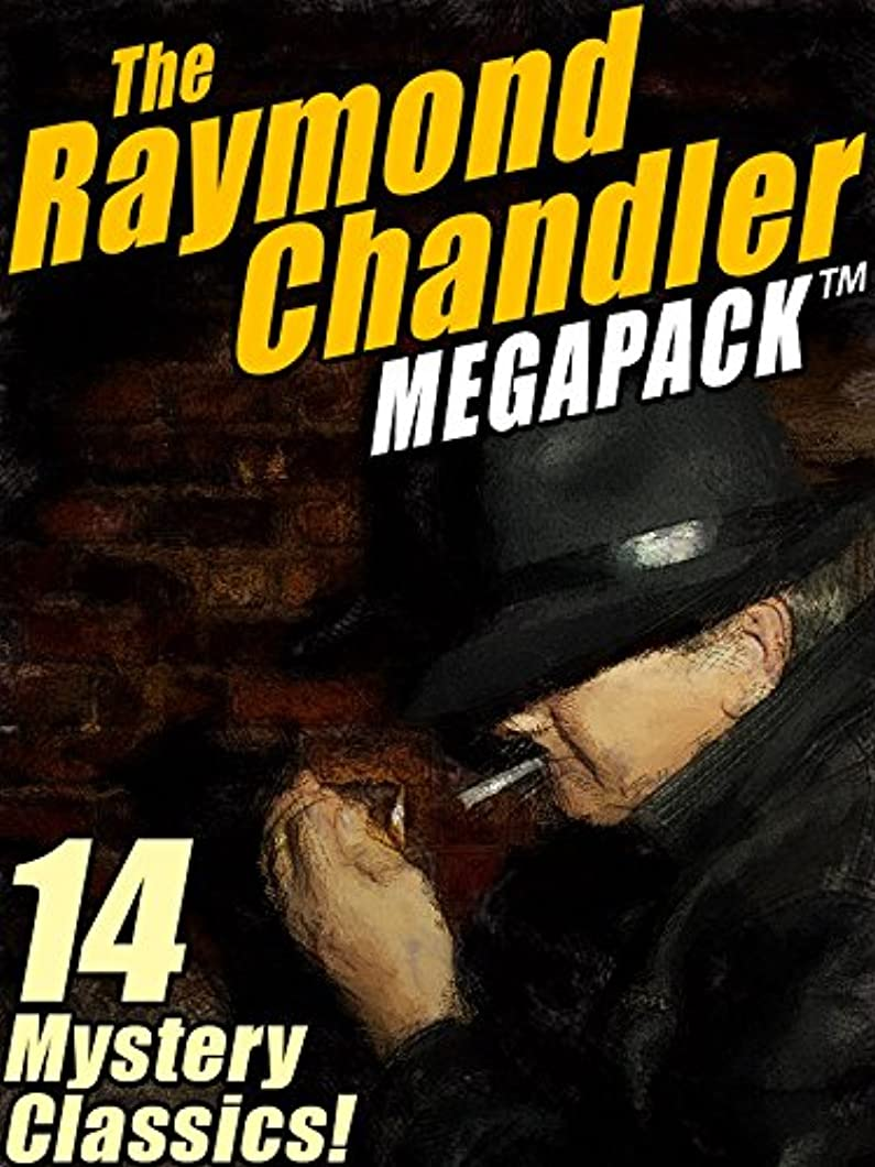 授業料連邦やるThe Raymond Chandler MEGAPACK?: 14 Clasic Mysteries (English Edition)