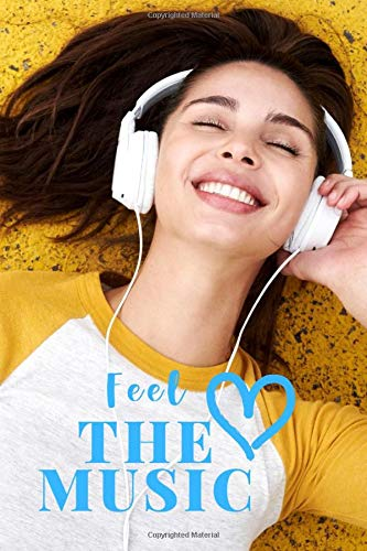 Feel the Music notebook. Best Journal Music. Woman with headphones Happy listening to music: Feel the Music notebook. Best Journal Music. Woman with ... lines in Pages. Size 6*9 (inch), 150 pages