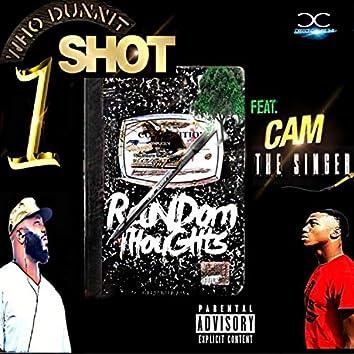 1 Shot (feat. CAM the Singer)