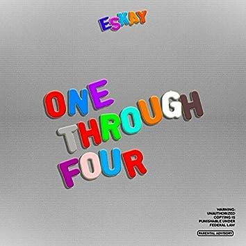 One Through Four