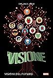 Visioni del futuro. La Visione