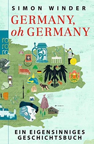 Buchseite und Rezensionen zu 'Germany, oh Germany: Ein eigensinniges Geschichtsbuch' von Simon Winder