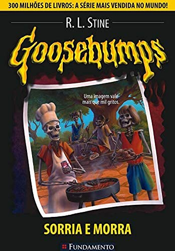 Goosebumps 01 - Sorria E Morra