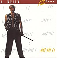 12 Play by R. Kelly (1983-07-28)