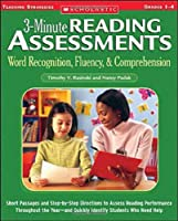 3-minute Reading Assessments Word Recognition, Fluency, & Comprehension: Grades 1-4