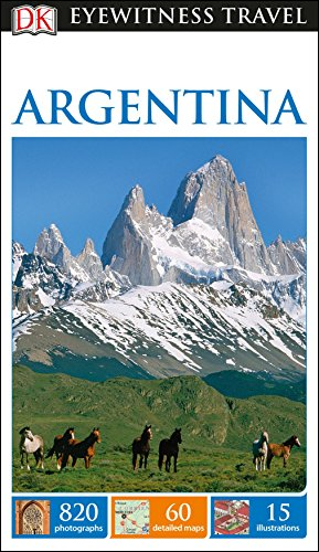 DK Eyewitness Travel Guide Argentina [Idioma Inglés]