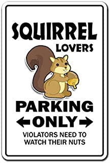 [SignJoker] SQUIRREL LOVERS Parking Sign gag novelty gift funny hunter rodent park animal Wall Plaque Decoration