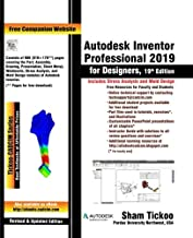 Autodesk Inventor Professional 2019 for Designers, 19th Edition