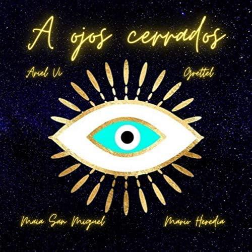 Maia San Miguel , Mario Heredia & Ariel Vi feat. Grettel