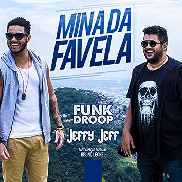Mina da favela (Participação especial de Bruno Leonel)