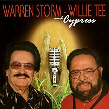 Warren Storm, Willie Tee and Cypress