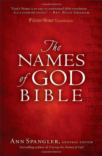 Compare Textbook Prices for GW Names of God Bible Hardcover Gift Edition ISBN 9780800719319 by Spangler, Ann