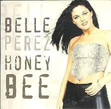 Belle Perez - Honey Bee