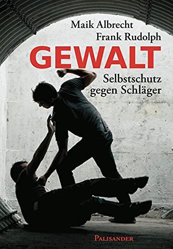 Gewalt: Selbstschutz gegen Schläger