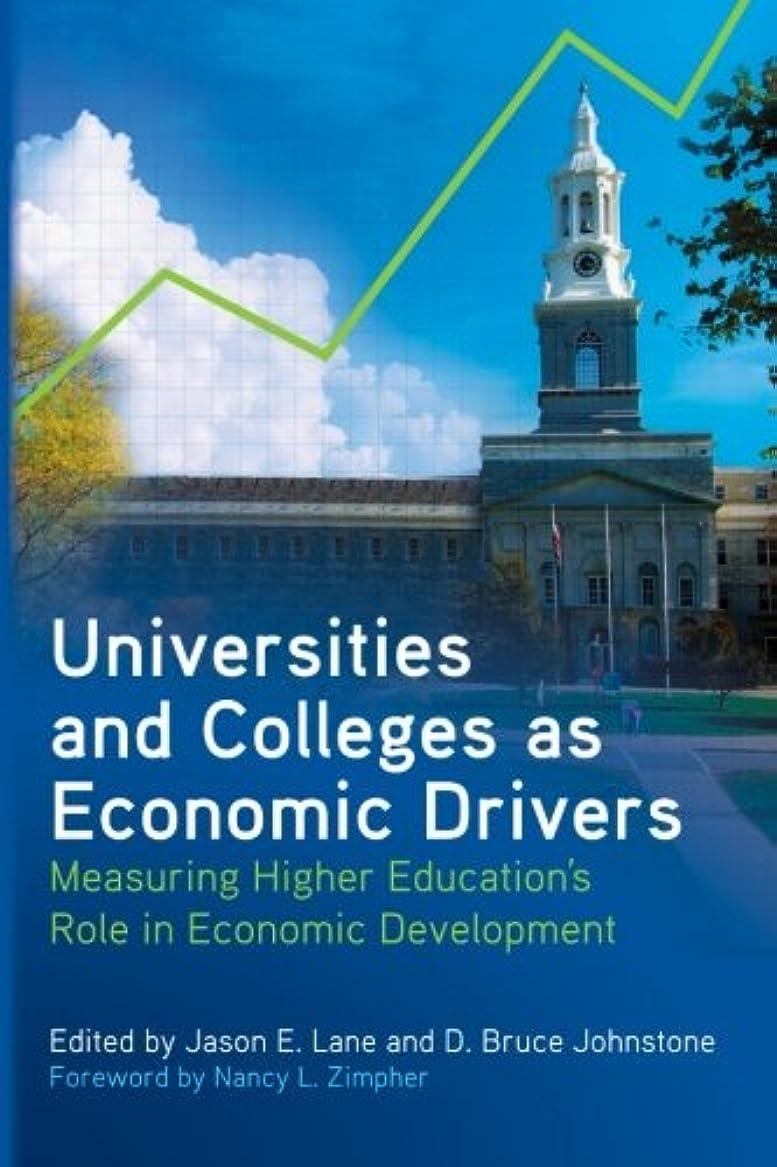 多様体血統国籍Universities and Colleges As Economic Drivers: Measuring Higher Education's Role in Economic Development (Suny Series, Critical Issues in Higher Education)