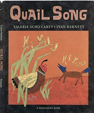Quail Song: A Pueblo Indian Tale
