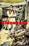 Kidnapped: Memoirs of the Adventures of David Balfour (English Edition)