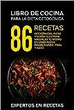 La dieta cetogénica – Libro de cocina 86 recetas cetogénicas, ricas y versátiles para hacerlas tú mismo en unos pocos pasos Rápido, fácil y sano