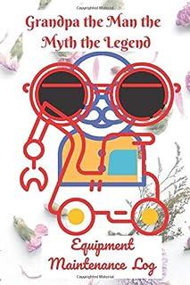 Grandpa the Man the Myth the Legend: Grandfather journal for grandchild, teens, men, women, kids | Grandfather notebook jo...