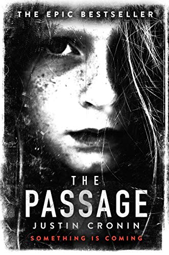 The Passage: The original post-apocalyptic virus thriller: chosen as Time...