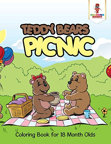 Teddy Bears Picnic : Coloring Book for 18 Month Olds