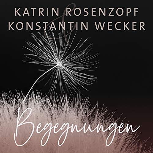 Katrin Rosenzopf & Konstantin Wecker