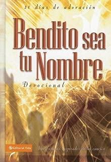 Bendito sea tu nombre devociónal (Spanish Edition)