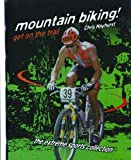 Mountain Biking!: Get on the Trail (Extreme Sports Collection) by Chris Hayhurst (1999-12-06) - Chris Hayhurst;C Hayhurst