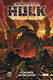 Immortal Hulk T03 - Ce monde, notre enfer