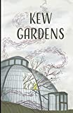 Kew Gardens Illustrated