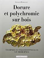 Dorure et polychromie sur bois de Gilles Perrault