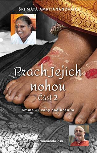 Prach Jejích nohou - Část 2 (Czech Edition) (English Edition)